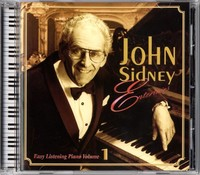 John Sidney Easy Listening Piano Volume 1